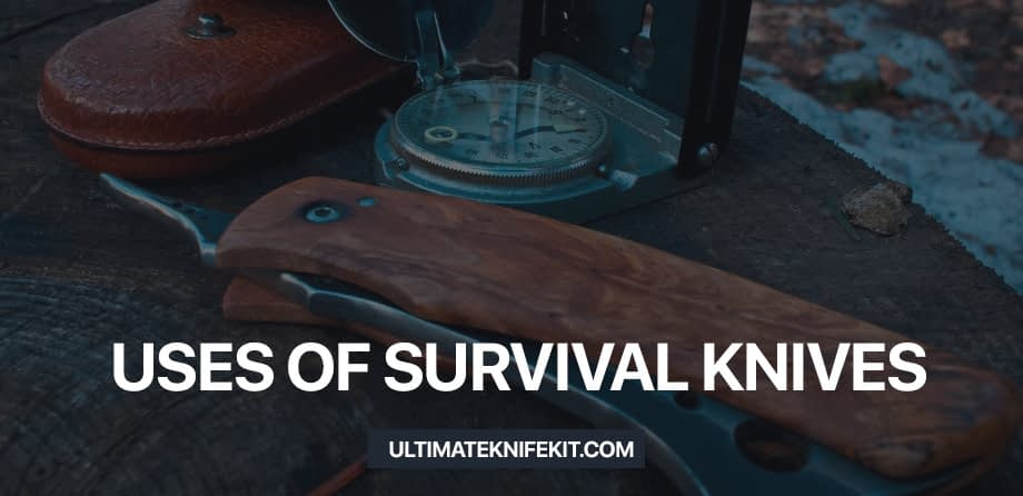 Uses-of-survival-knife